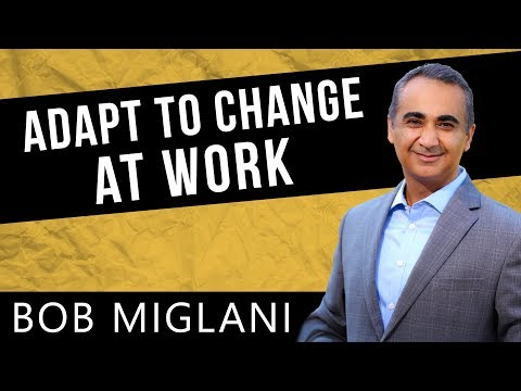 How To Adapt To Change In The Workplace