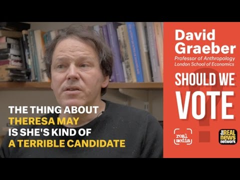 David Graeber: Should We Vote?