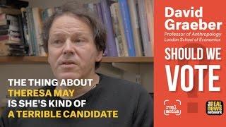 David Graeber: Should We Vote?