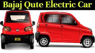 Bajaja Qute Electric Car Launch Details in India