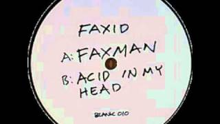 Acid in my head - Faxid