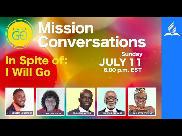 Mission Conversations - Kencot SDA - Sunday Night Meeting - July 11, 2021