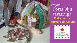 PAP – Porta biju tartaruga (utilizando as aureolas dos tecidos)