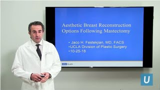 Aesthetic Breast Reconstruction Options Following Mastectomy | UCLA Plastic Surgery