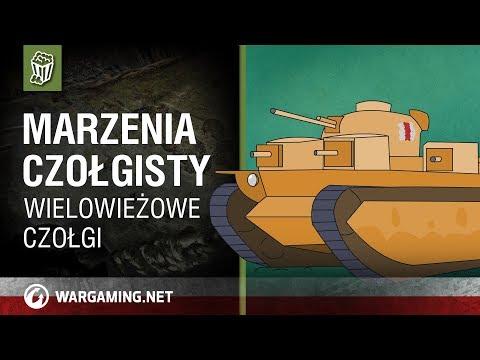 Marzenia czołgisty. Wielowieżowe czołgi [World of Tanks Polska] thumbnail