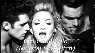 Girl Gone Wild - Madonna (Natural Low Pitch)