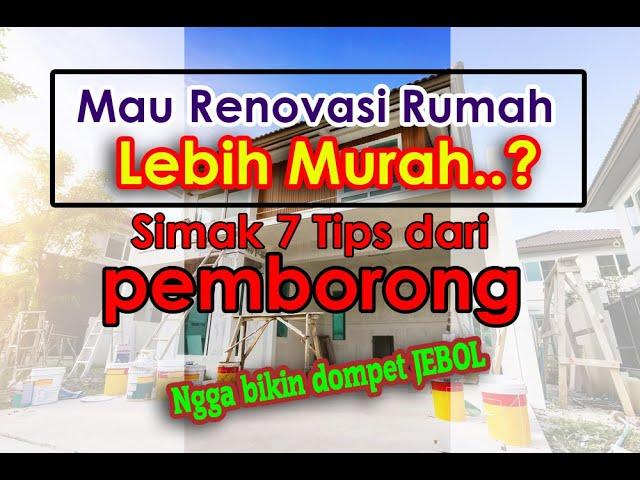 Mau Renovasi Rumah Lebih Murah, Simak 7 Tips dari Pemborong