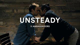X Ambassadors Unsteady  Official Dance Video #loveislove