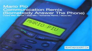 Mario Più - Communication (Somebody Answer The Phone) (More Mix) [BXR] (1999)