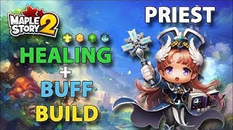 Maplestory 2 - Priest Healing/Buff Build Guide