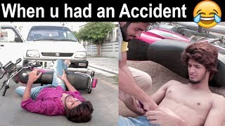 Funny Emergency | When you had Accident