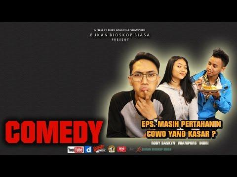 FILM DRAMA ROMANTIC, COWOK KASAR!! (COMEDY)