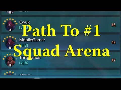 Star Wars: Galaxy Of Heroes - Path To #1 Squad Arena #1