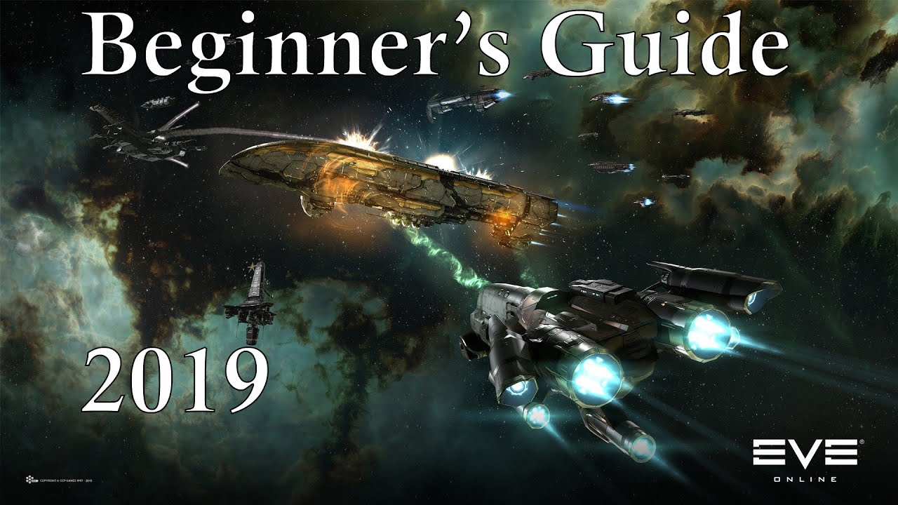 A Beginner's Guide to Eve Online: 2019 Tutorial