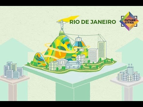 How Rio de Janeiro is Building the City of the Future (Future Cities by Skift and MasterCard)