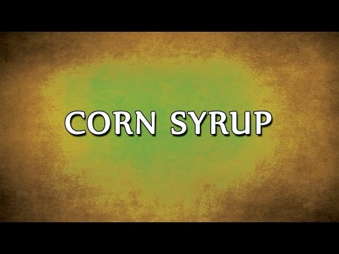 Corn Syrup   RECIPES   EASY TO LEARN