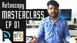 Introduction to Roto - Silhouette FX Rotoscopy Masterclass - EP 01 [HINDI]