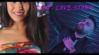 Descarca TUBI - LOVE STORY (Originala 2021)
