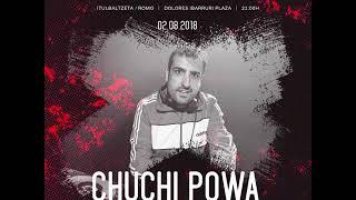 Chuchi Powa - Tekno Gaua - Fiestas de Romo 2018