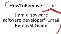 "Remove ""I am a spyware software developer"" Email Virus"