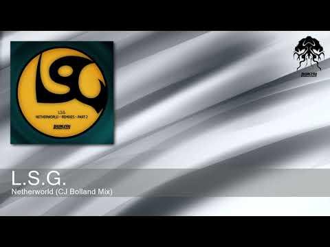 L.S.G. - Netherworld (CJ Bolland Mix) [Bonzai Progressive]