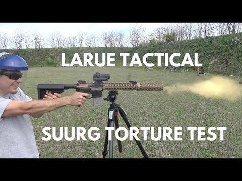LaRue Tactical SUURG Rifle 1,000 Round TORTURE TEST!