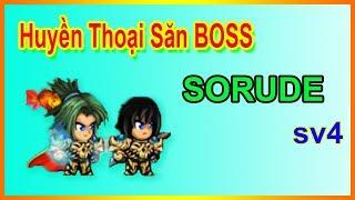 ►Ninja School Online | Trùm Tiêu lv110 của Anh Già- Huyền Thoại Săn Boss SORUDE Sv4