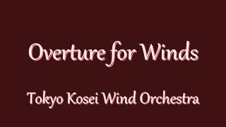 Overture for Winds  Tokyo Kosei Wind Orchestra