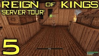 "Reign Of Kings Gameplay / Let's Play (S-1) -Ep. 5- ""Server Tour"""