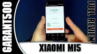 xiaomi Mi5 Полный обзор и тестирование, отзыв пользователя!