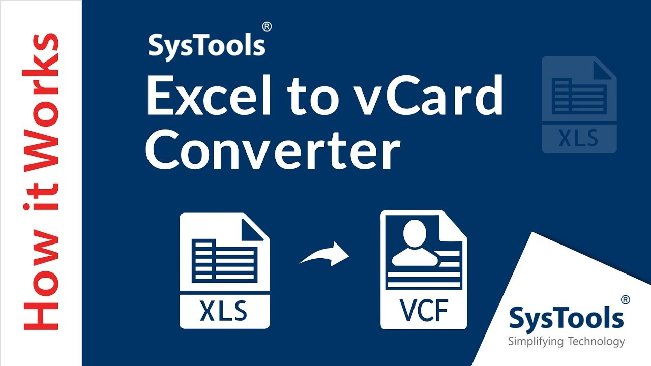 SysTools Excel to vCard Converter - How to Convert Excel Spreadsheet  Contacts into VCF Format