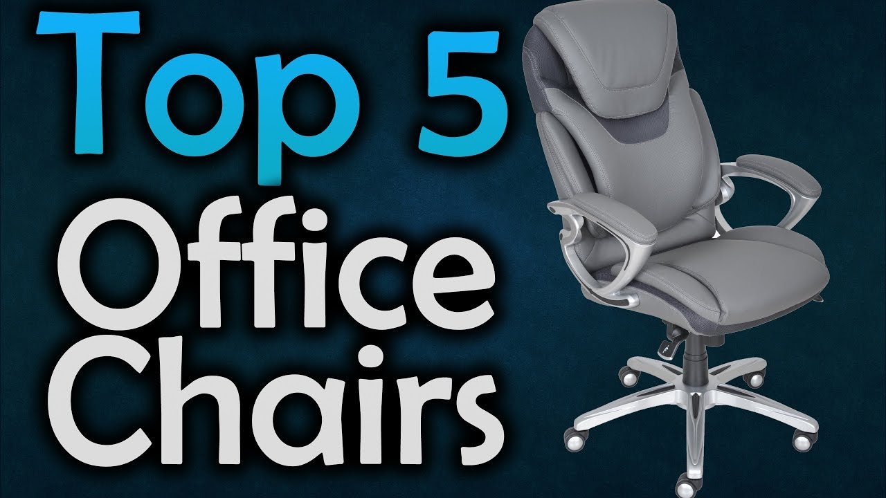 Best Office Chairs   The Top 5 Office Chairs In 2017!