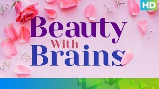 Beauty With Brains – Bollywood Edition | Eros Now