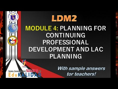 Download LDM2 MODULE 4 | Planning for Continuing Professional Development and LAC Planning