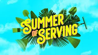 Summer of Serving   It's the opposite