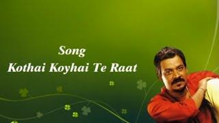 Download Hindi Video Songs - Kothai Koyhai Te Raat | Srikanto Acharya Hit Song | Bangla Music