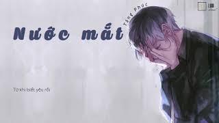 [1 Giờ] Nước Mắt - Tăng Phúc || Lyrics Video