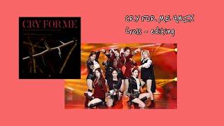 트와이스(TWICE) - CRY FOR ME 교차편집 (StageMix)