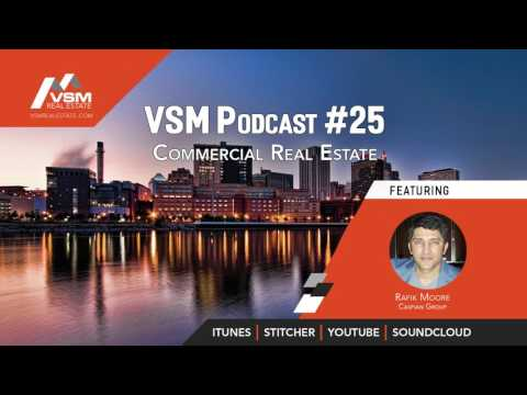 VSM Podcast #25 | Commercial Real Estate with Rafik Moore