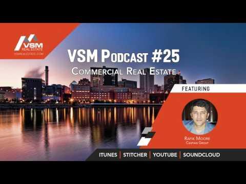 VSM Podcast #25   Commercial Real Estate with Rafik Moore