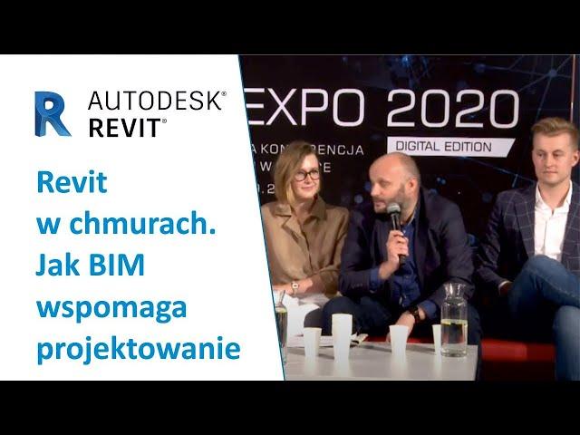Revit w chmurach. Jak BIM wspomaga projektowanie | PROCAD EXPO