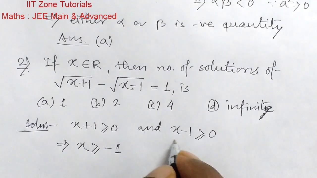 Maths | Quadratic Equation | JEE MAIN & ADVANCED MCQ | IIT Zone Tutorials  Kolkata