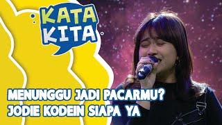 Gambar cover Brisia Jodie Menunggu Jadi Pacarmu! Untuk Siapa Ya ? - KATA KITA (Bag 2)