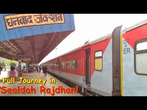 High Speed Journey onboard Sealdah Rajdhani: NDLS-SDAH Full Journey Compilation...