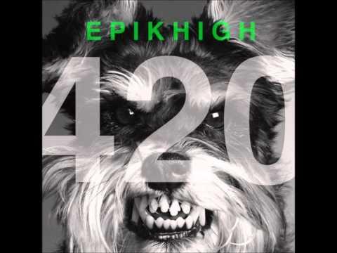 Epik High - 420 (feat. Double K, Yankie, Dok2, Sean2Slow, Dumbfoundead, MYK)