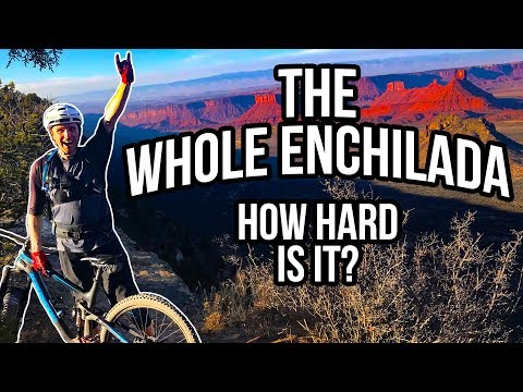 How Difficult Is The Whole Enchilada, Moab? I'll Tell You...