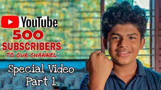 500 Subscribers Special Video  Part 1  Vlog By 3idiots