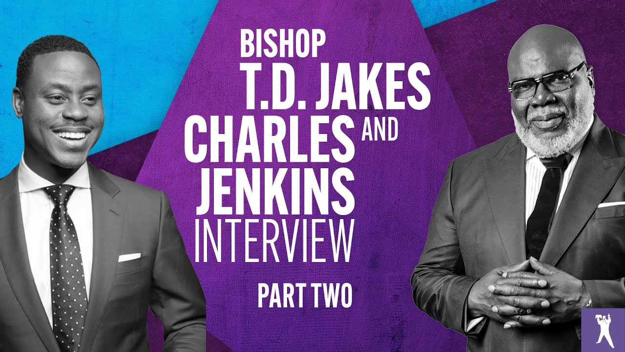 The New Normal: Growing Through A Pandemic with Bishop T.D. Jakes & Charles Jenkins