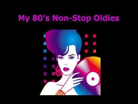 My 80's Non-Stop Oldies