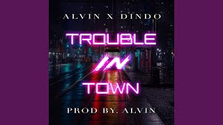 Trouble In Town Resimi
